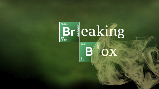 Box-Breaking and You